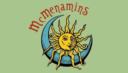 McMenamins: Making the forgotten unforgettable.