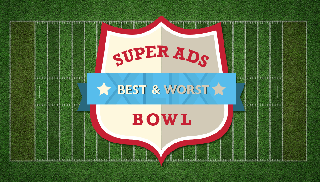 The best & worst of Super Ads Bowl XLIX